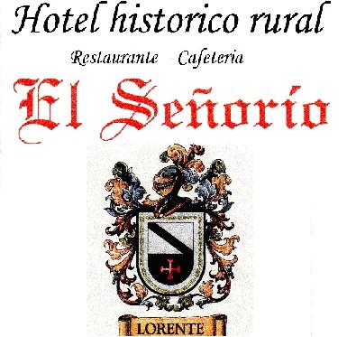 HOTEL RURAL – RESTAURANTE EL SEÑORÍO